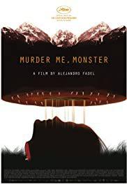 locandina del film MURDER ME, MONSTER