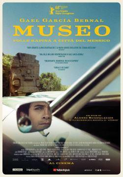 locandina del film MUSEO - FOLLE RAPINA A CITTÀ DEL MESSICO