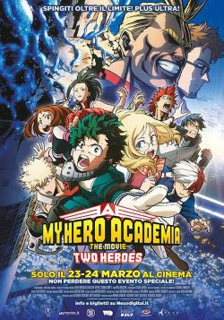 locandina del film MY HERO ACADEMIA THE MOVIE: THE TWO HEROES
