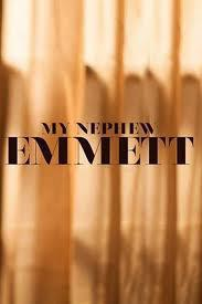 locandina del film MY NEPHEW EMMETT