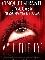 locandina del film MY LITTLE EYE