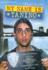 locandina del film MY NAME IS TANINO