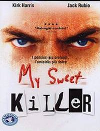 locandina del film MY SWEET KILLER