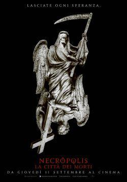 Necropolis – La Citta' dei Morti (2014)