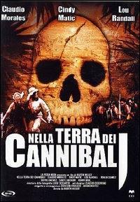 Nella Terra Dei Cannibali (2005)