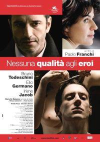 Nessuna Qualita' Agli Eroi (2007)