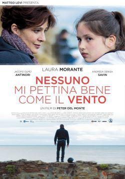 Nessuno Mi Pettina Bene Come Il Vento (2014)
