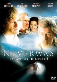 NeverWas – La Favola Che Non C'E' (2005)