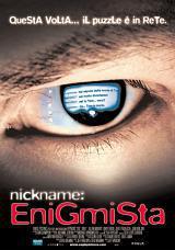 locandina del film NICKNAME: ENIGMISTA