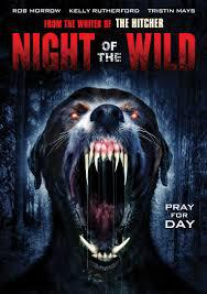 locandina del film NIGHT OF THE WILD