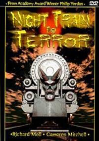 locandina del film NIGHT TRAIN TO TERROR