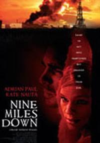 locandina del film NINE MILES DOWN
