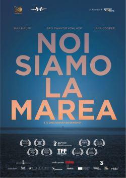 locandina del film NOI SIAMO LA MAREA