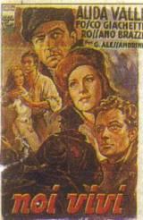 Noi Vivi – Addio Kira! (1942)