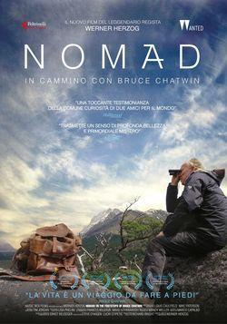 locandina del film NOMAD: IN CAMMINO CON BRUCE CHATWIN