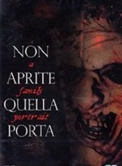 locandina del film NON APRITE QUELLA PORTA: A FAMILY PORTRAIT