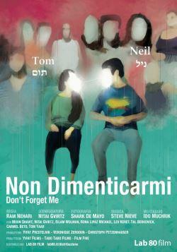 locandina del film NON DIMENTICARMI - DON'T FORGET ME