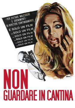 locandina del film NON GUARDARE IN CANTINA