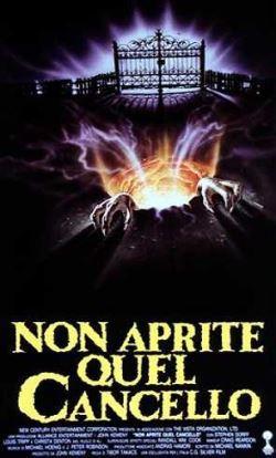 locandina del film NON APRITE QUEL CANCELLO