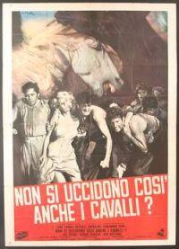 locandina del film NON SI UCCIDONO COSI' ANCHE I CAVALLI?