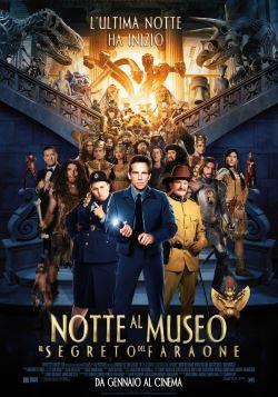 locandina del film UNA NOTTE AL MUSEO 3 - IL SEGRETO DEL FARAONE