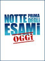 locandina del film NOTTE PRIMA DEGLI ESAMI - OGGI