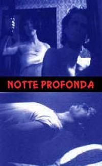 locandina del film NOTTE PROFONDA