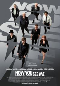 locandina del film NOW YOU SEE ME - I MAGHI DEL CRIMINE