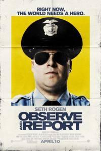 locandina del film OBSERVE AND REPORT