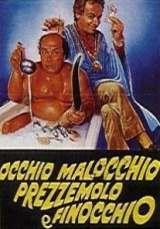 locandina del film OCCHIO, MALOCCHIO, PREZZEMOLO E FINOCCHIO
