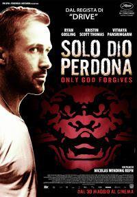 Solo Dio Perdona (2013)