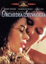 locandina del film ORCHIDEA SELVAGGIA