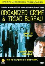 locandina del film ORGANIZED CRIME & TRIAD BUREAU