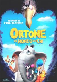 locandina del film ORTONE E IL MONDO DEI CHI