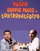 Pacco, Doppio Pacco E Contropaccotto (1993)