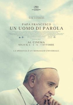 locandina del film PAPA FRANCESCO - UN UOMO DI PAROLA