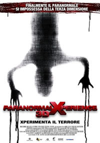 locandina del film PARANORMAL XPERIENCE 3D