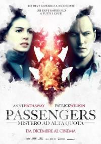 locandina del film PASSENGERS - MISTERO AD ALTA QUOTA