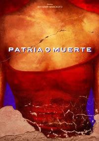 locandina del film PATRIA O MUERTE