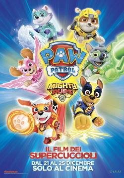 locandina del film PAW PATROL MIGHTY PUPS - IL FILM DEI SUPER CUCCIOLI