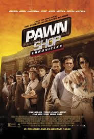 locandina del film PAWN SHOP CHRONICLES