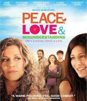 locandina del film PEACE, LOVE & MISUNDERSTANDING