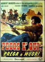 locandina del film PECOS E' QUI: PREGA E MUORI!