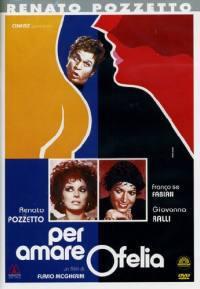 Per Amare Ofelia (1974)
