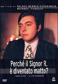 locandina del film PERCHE' IL PROFESSOR R. E' DIVENTATO MATTO?