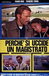 locandina del film PERCHE' SI UCCIDE UN MAGISTRATO
