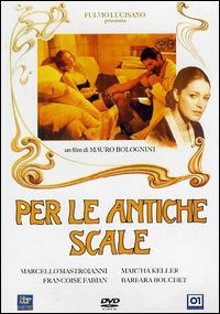 locandina del film PER LE ANTICHE SCALE