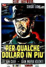 locandina del film PER QUALCHE DOLLARO IN PIU'