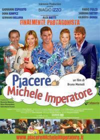 locandina del film PIACERE MICHELE IMPERATORE