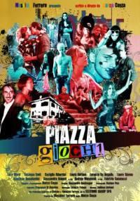 locandina del film PIAZZA GIOCHI